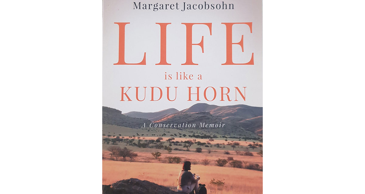 WIN a Copy of Life is Like a Kudu Horn by Magaret Jacobsohn