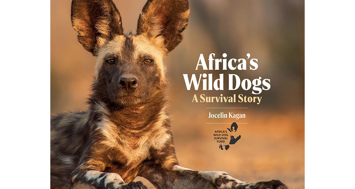 a copy of Jocelin Kagan's book Africa's Wild Dogs – A Survival Story