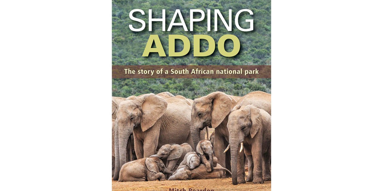 A copy of Shaping Addo The story of a South African National Park